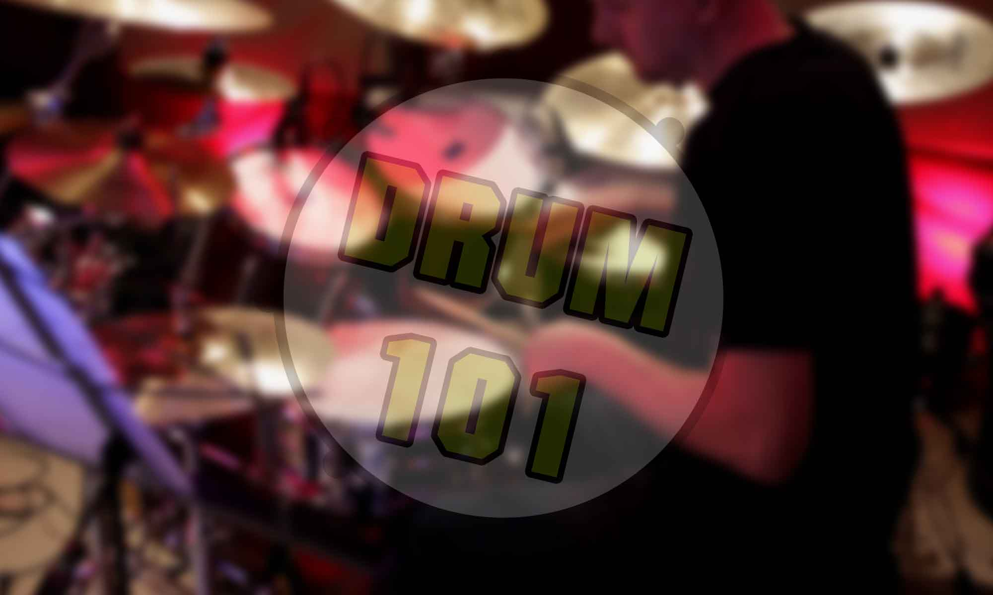 Drum 101 - How to Play Drums