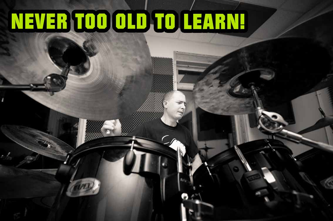 You're never too old to start learning to play the drums